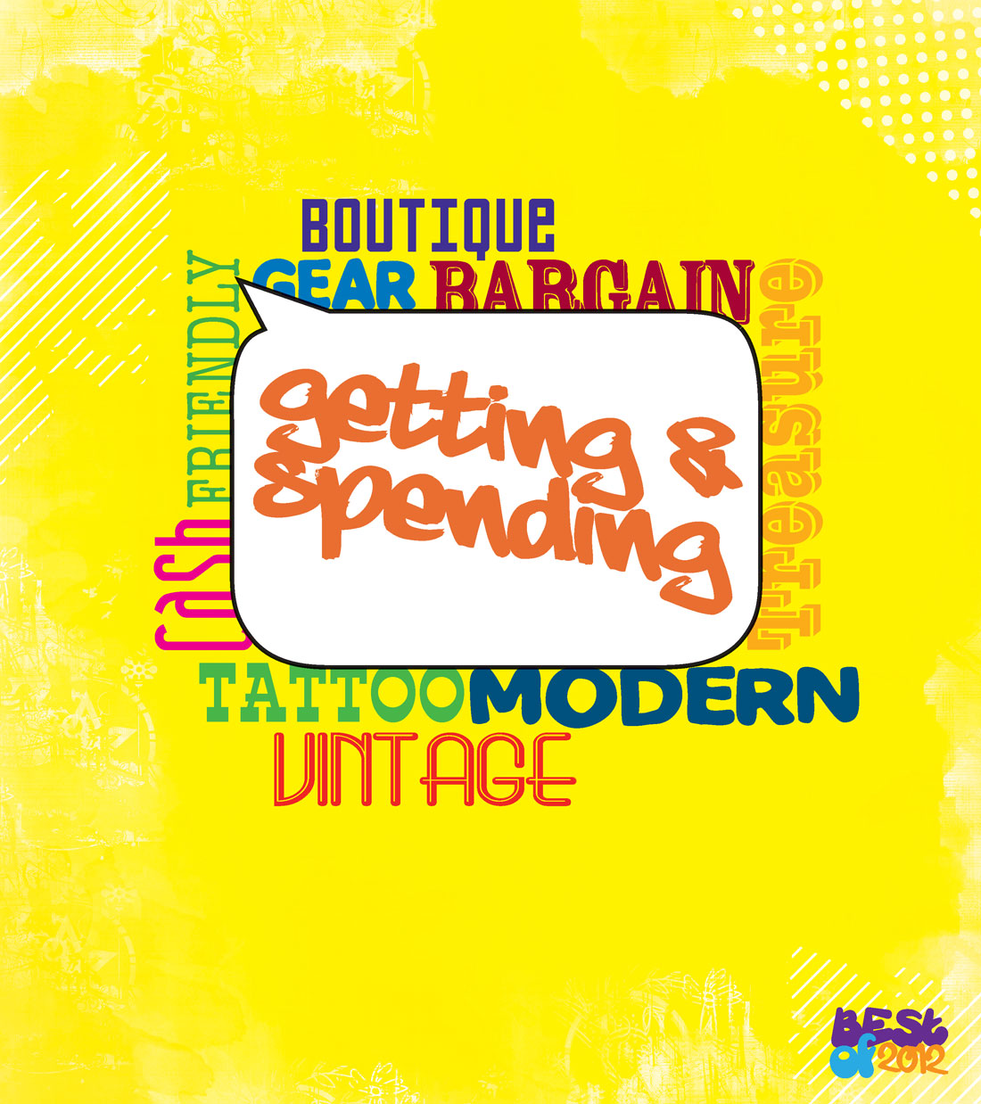 Best Of 2012: Getting & Spending