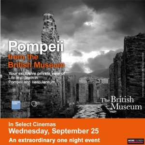 Pompeii at the British Museum screens at at 7:30pm at various movie theaters Wed, Sept 25.