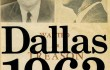 Dallas 1963 By Bill Minutaglio and Steven L. Davis Twelve: Hatchett Brook Group, 2013. $28, 372 pps.