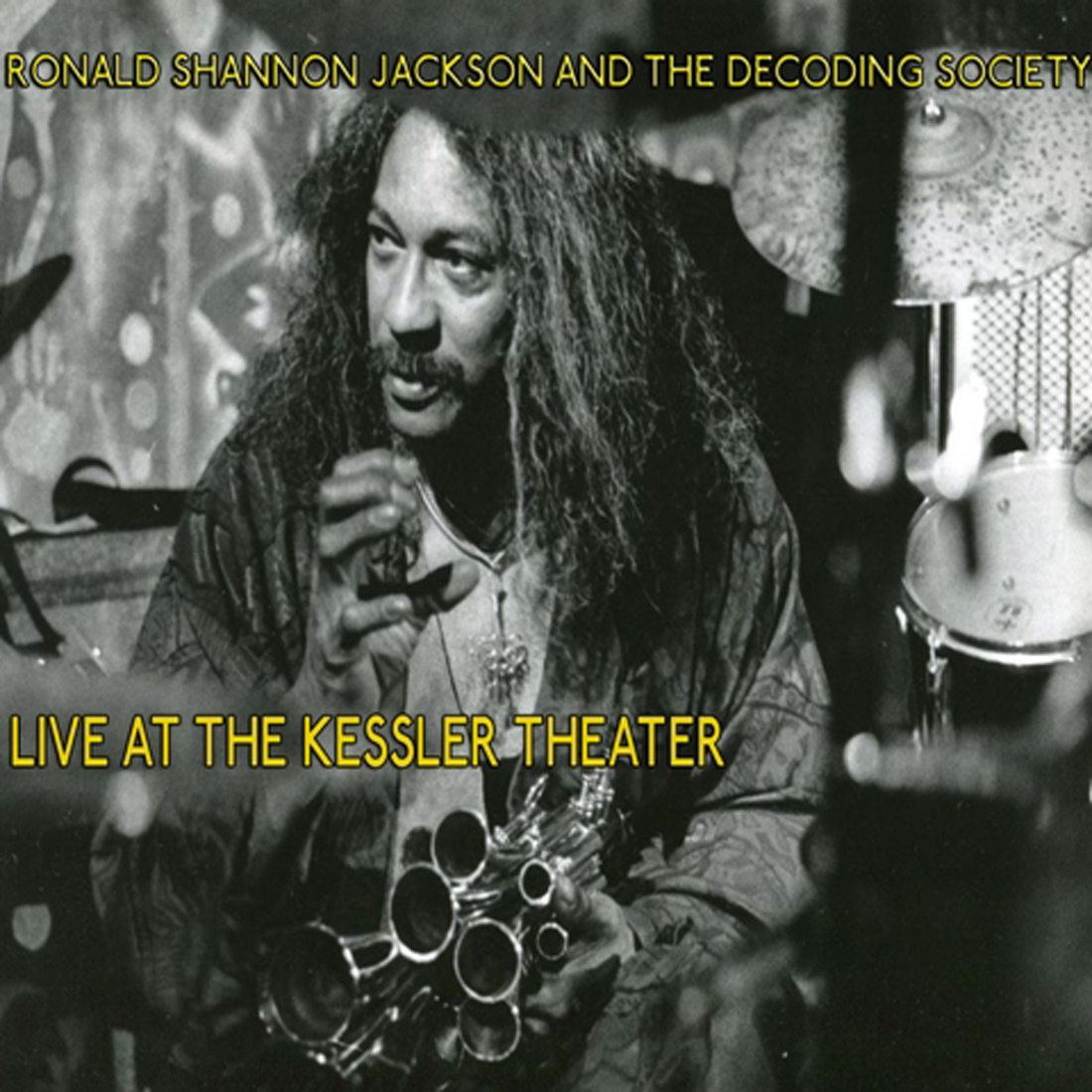 A recording of Ronald Shannon Jackson's last live performance has just been released, and Live at The Kessler Theater is a fitting tribute.