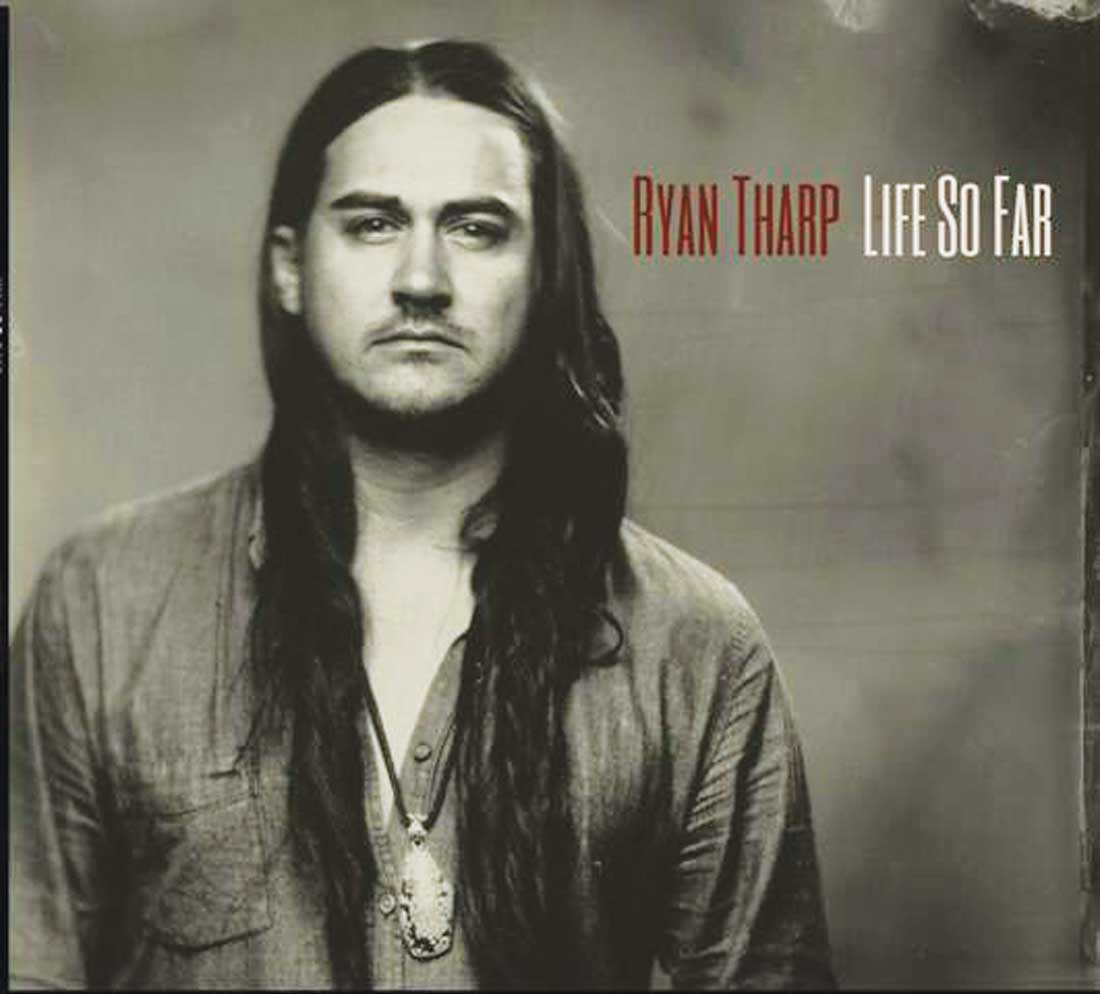 Ryan Tharp Life So Far