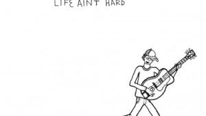 Life-Ain't-Hard