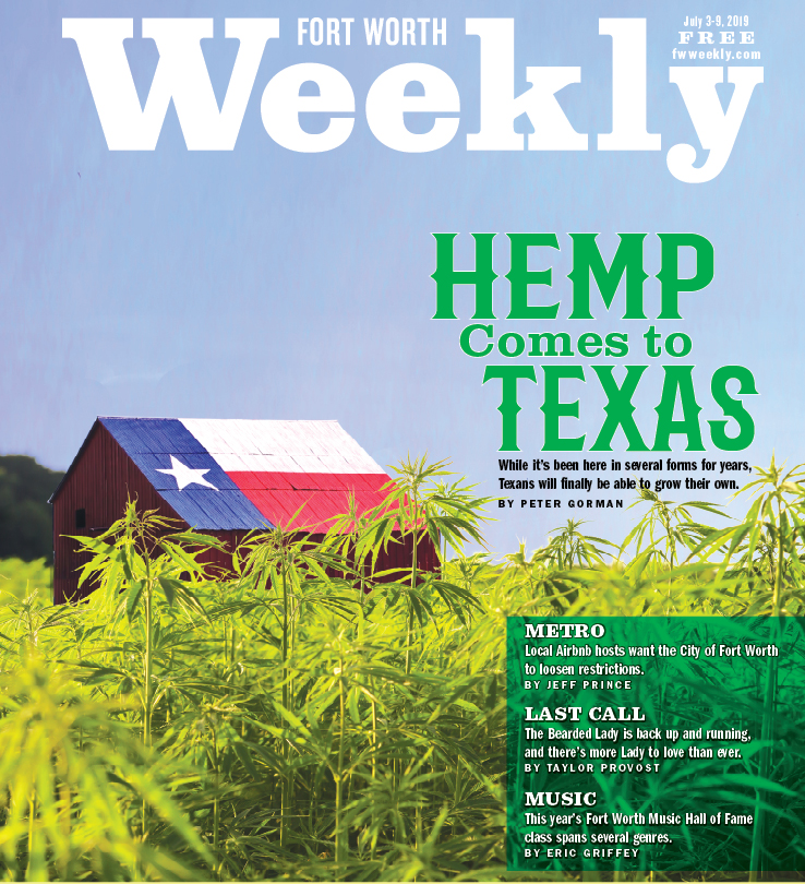 Hemp Comes to Texas - Fort Worth Weekly